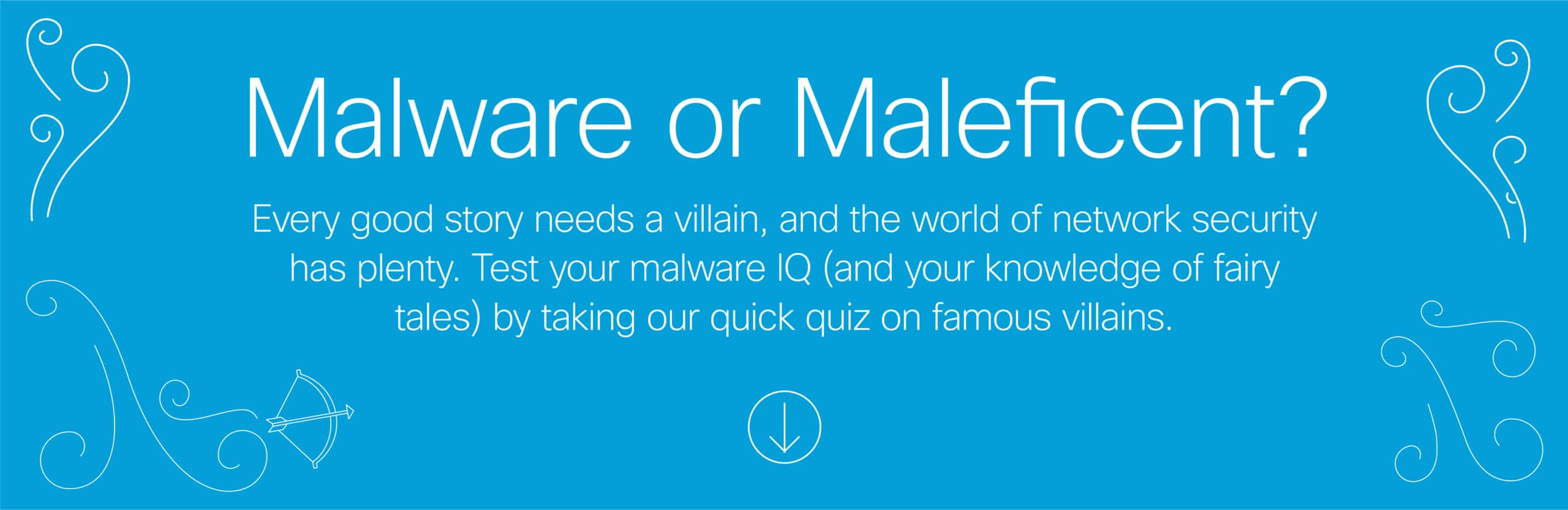 Malware or Maleficent? Malware IQ Quiz